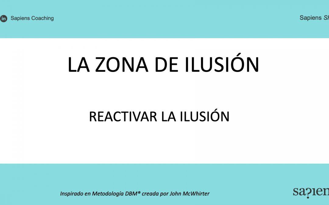 Reactivar la ilusión